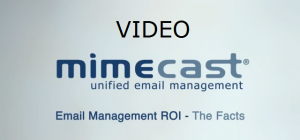Mimecast Unified E-mail messaging ROI Video