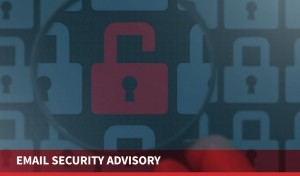Email Security Advisory